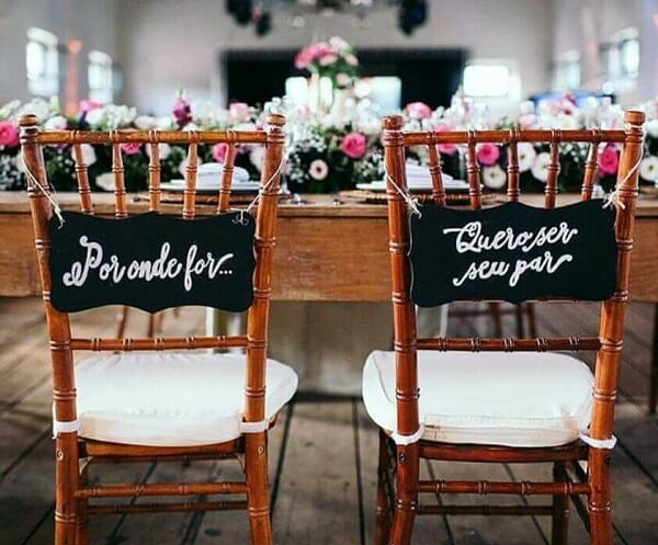 """Plaquinhas for grooms chair with the phrase """"Wherever you go...I want to be your partner"""""""
